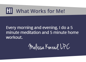 Melissa Konrad - What works for me